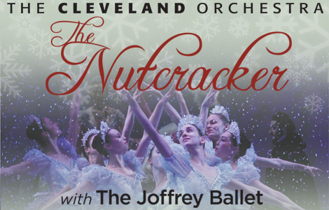 The Cleveland Orchestra presents the Joffrey Ballet's The Nutcracker