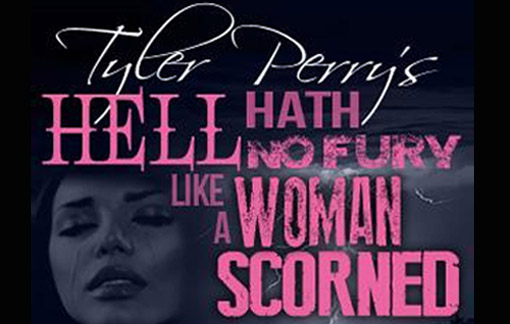 Tyler Perry's Hell Hath No Fury Like a Woman Scorned