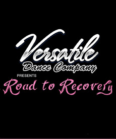 Versatile Dance Company presents Road to Recovery