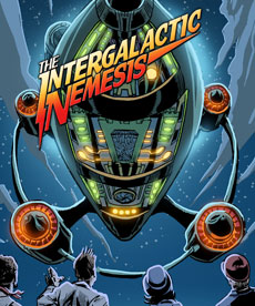 The Intergalactic Nemesis Live-Action Graphic Novel