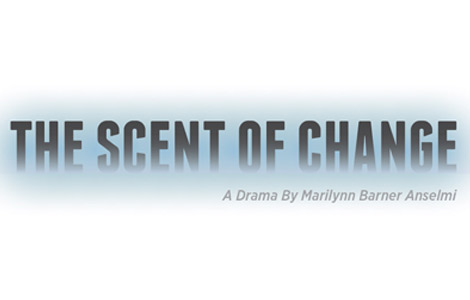 The Scent of Change