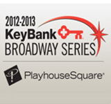 Broadway Cleveland's Way: 2012 - 2013 KeyBank Broadway Series
